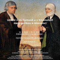 Bez hranic. Umění v Jáchymově a Krušnohoří mezi gotikou a renesancí