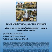 Slavné lázně Evropy a Výročí 150 let od otevření Kurhausu - Lázní III v Karlových Varech