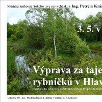 Výprava za tajemstvím rybníčků v Hlavně