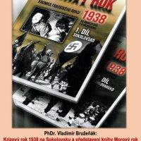 Krizový rok 1938 na Sokolovsku a představení knihy Morový rok